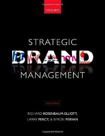 Strategic Brand Management by Richard Rosenbaum-Elliott (2011-05-08)