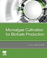 Microalgae Cultivation for Biofuels Production