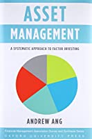 Asset Management: A Systematic Approach to Factor Investing (Financial Managememt Association Survey and Synthesis)