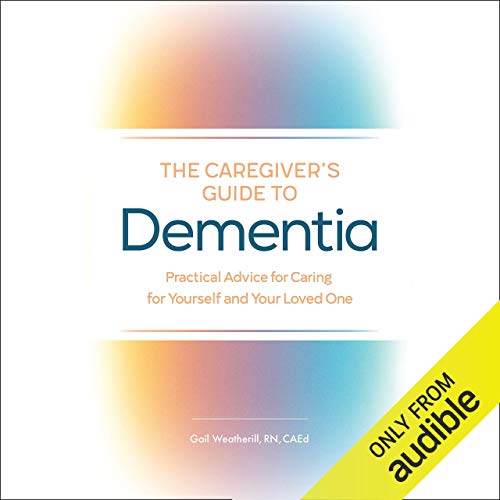 The Caregiver's Guide to Dementia cover art