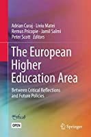 The European Higher Education Area: Between Critical Reflections and Future Policies