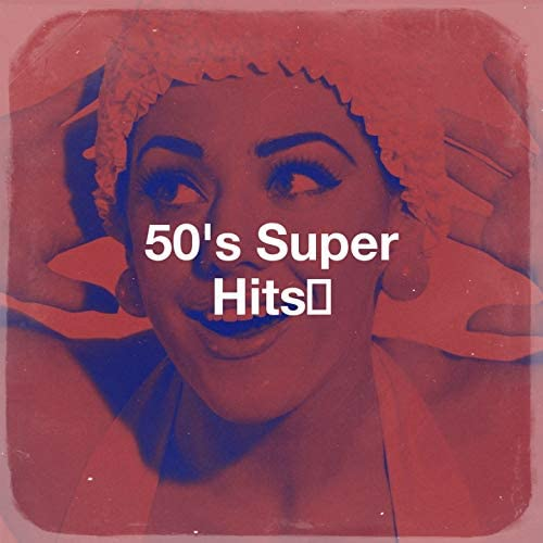 Rock & Roll, Top Hits Group, The Fabulous 50s