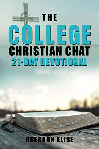 The College Christian Chat 21-Day Devotional (English Edition)