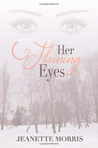 Her Shining Eyes: A Novel
