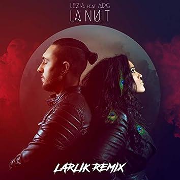 La nuit (feat. ADG) [Larlik Remix]
