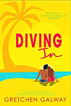 Diving In (Resort to Love Book 2) by [Gretchen Galway]