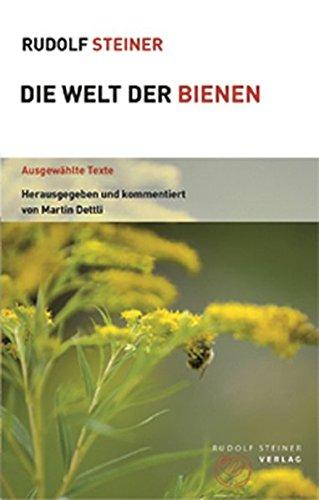 Die Welt der Bienen: Ausgewählte Texte (Themenwelten)