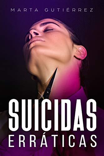 Suicidas Erráticas