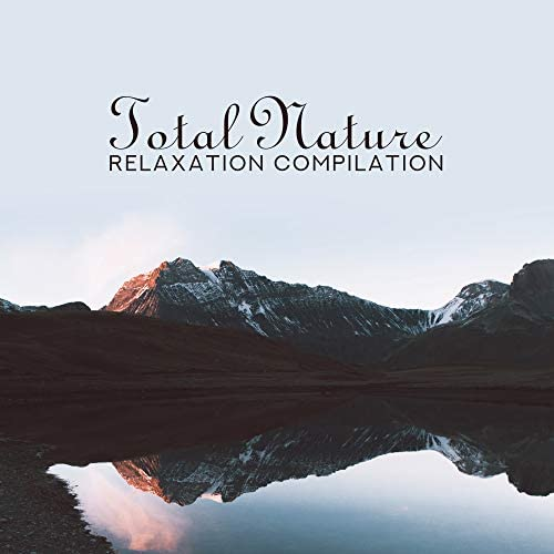 Echoes of Nature, Soothing Sounds, Nature Sounds Relaxation: Music for Sleep, Meditation, Massage Therapy, Spa