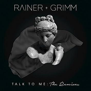 Talk To Me: The Remixes