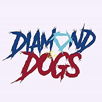 The Diamond Dogs