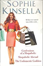 3 Book Giftset: Shopaholic Abroad / The Undomestic Goddess / Confession of a Shopaholic by Sophie Kinsella (Box set) Paperback