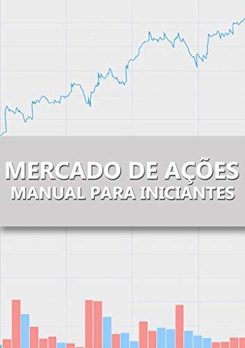 Mercado de Ações: Manual para Iniciantes