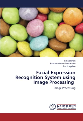Facial Expression Recognition System using Image Processing: Image Processing