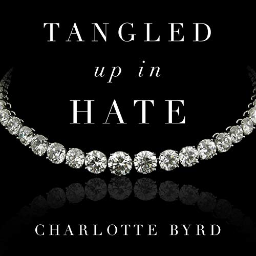 Couverture de Tangled up in Hate
