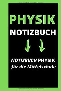 PHYSIK NOTIZBUCH: Notizbuch Physik Für Die Mittelschule / Großes Notizbuch Für Physik - Millimeterpapier Notizbuch / Notiz...