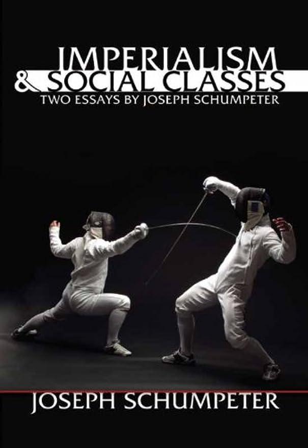 ベアリング違うボンドImperialism and Social Classes: Two Essays by Joseph Schumpeter (LvMI) (English Edition)