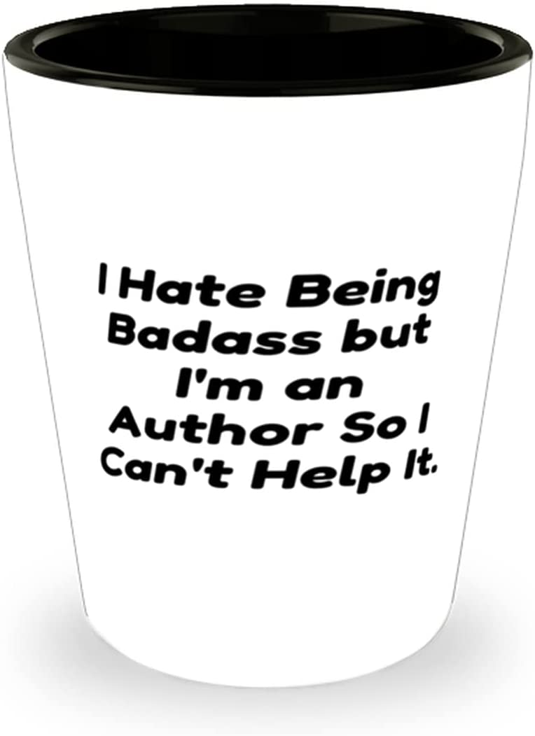 Unique Author Be super welcome Super-cheap I Hate Being Badass but Can't an I'm So