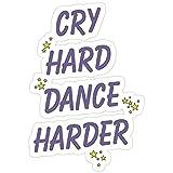 B. Strange Mall Cry Hard Dance Harder Stickers (3 Pcs/Pack)