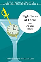 Eight Faces at Three: A John J. Malone Mystery