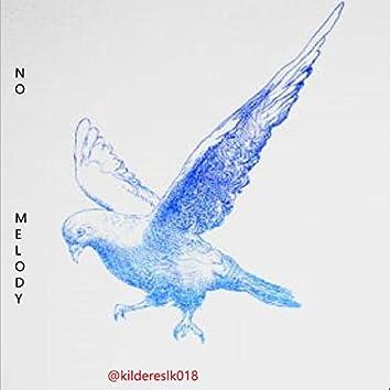 No Melody Criminal 2020