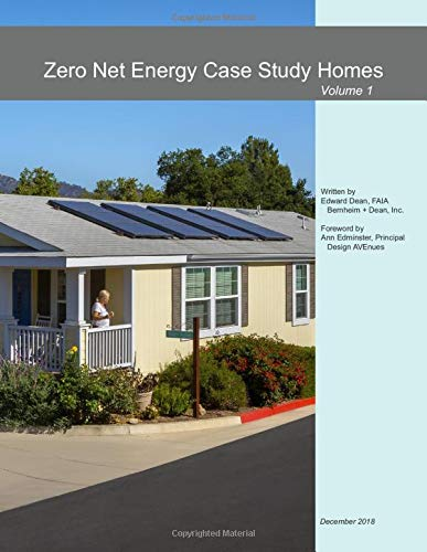 Zero Net Energy Case Study Homes: Volume 1