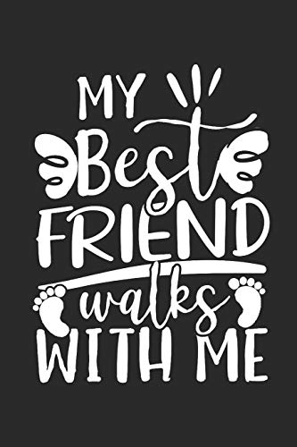 My Best Friend walks with Me: Dot matrix notebook for the journal or diary for women and men