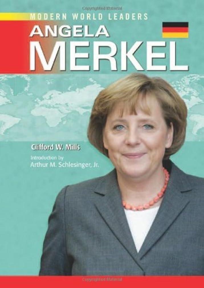歯科医石の上院議員Angela Merkel (Modern World Leaders) (English Edition)