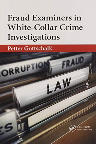 Fraud Examiners in White-collar Crime Investigations