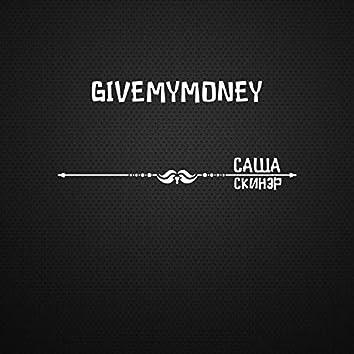 Givemymoney