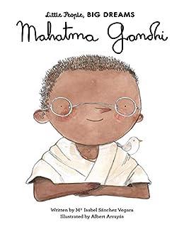 Mahatma Gandhi (Little People, BIG DREAMS Book 25) by [Isabel Sanchez Vegara, Albert Arrayas]