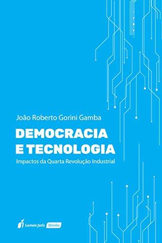 Democracia E Tecnologia - 2020