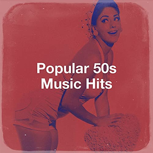 Music from the 40s & 50s, The Magical 50s & The Fabulous 50s