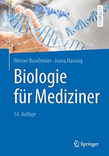 Biologie für Mediziner (Springer-Lehrbuch)