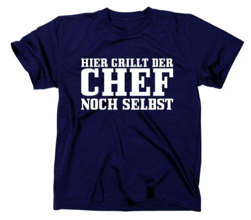 Hier grillt Der Chef noch selbst Fun T-Shirt Grillmeister Grillgott, Grill BBQ, Navy, L