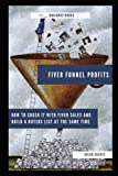 Fiverr Funnel Profits: How to crush it with Fiverr sales and build a list at the same time