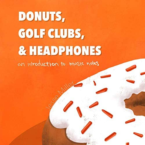 Donuts Golf Clubs and Headphones An Introduction to Music Notes product image