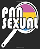 Pan Sexual: Pansexual Funny Pan Pun LGBTQ Gay Pride Sarcastic Composition Notebook Back to School 7.5 x 9.25 Inches 100 Wide Ruled Pages Journal Diary