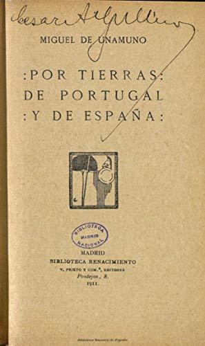 Por tierras de Portugal y de España eBook: de Unamuno y Jugo, Miguel: Amazon.es: Tienda Kindle