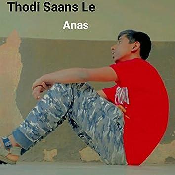 Thodi Saans Le