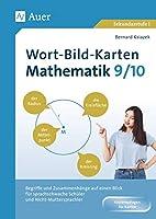 Wort-Bild-Karten Mathematik Klassen 9-10: Begriffe und Zusammenhaenge auf einen Blick fuer sprachschwache Schueler und Nicht-Muttersprachler