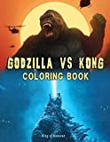 Godzilla Vs Kong Coloring Book: King of Monstar: Perfect Gifts For Kids, Girls, Adults And Kingkong, Godzilla Lovers With Amazing Illustrations To Color, Relief Stress And Relax