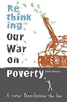 Rethinking Our War on Poverty 2020 Edition: A View from Below the Line by [Dwight Clough]