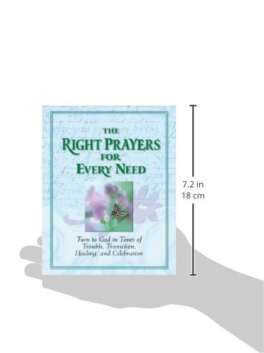 The Right Prayers for Every Need (Deluxe Daily Prayer Books)