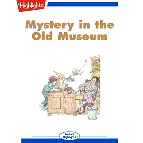 Mystery in the Old Museum audiobook cover art