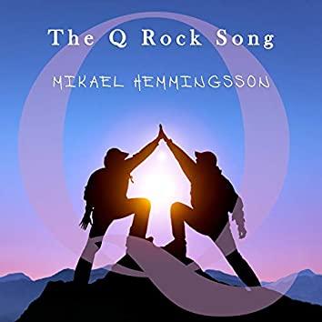 The Q Rock Song
