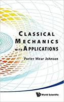 Classical Mechanics with Applications (Special Indian Edition / Reprint Year : 2020)