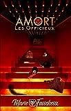 AMORT - Les Officieux [Intégrale Saison 2]: (Romance Contemporaine Science-Fiction)
