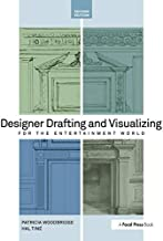 Designer Drafting and Visualizing for the Entertainment World, Second Edition