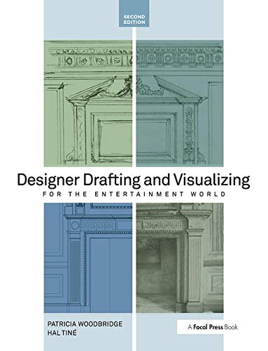 Compare Textbook Prices for Designer Drafting and Visualizing for the Entertainment World, Second Edition 2 Edition ISBN 9780240818917 by Woodbridge, Patricia,Tine, Hal